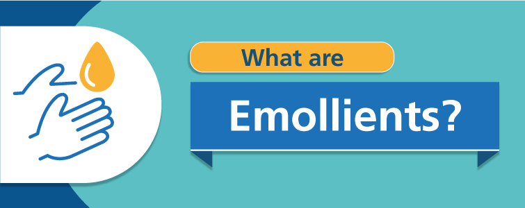 What are emollients?