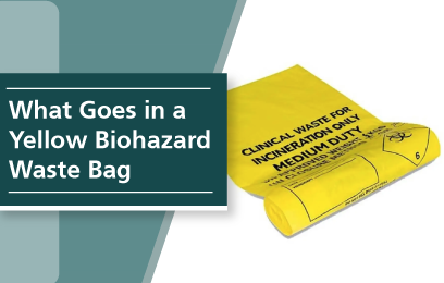 What Goes in a Yellow Biohazard Bag?