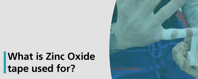 What is Zinc Oxide tape used for?
