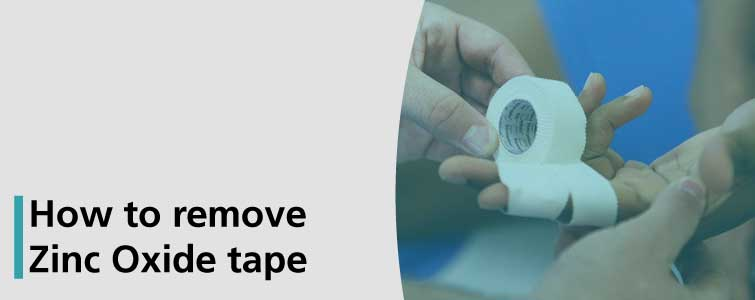 How to remove Zinc Oxide tape