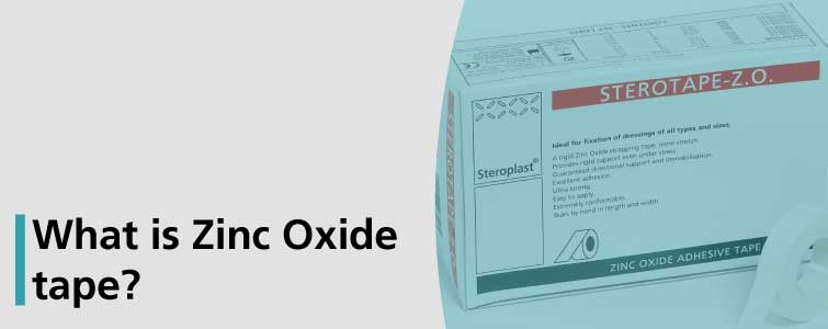 What is Zinc Oxide tape?